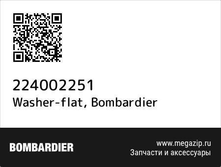 Washer-flat, Bombardier 224002251 запчасти oem
