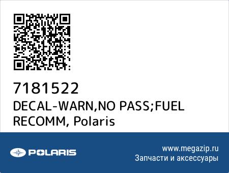 DECAL-WARN,NO PASS;FUEL RECOMM, Polaris 7181522 запчасти oem