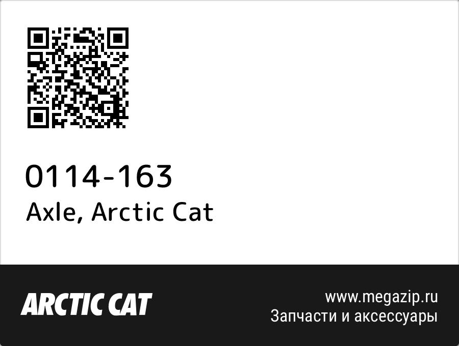 Axle Arctic Cat 0114 163